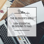 The Blogger's Bible - 100+ Essential Blogging Terms