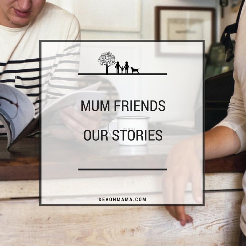 Mum Friends: Our Stories