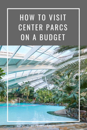 Visit Center Parcs on a budget. Save money with these simple tips and hacks to cut costs on your next Center Parcs UK break. Self catering holidays at a low price and budget friendly!
